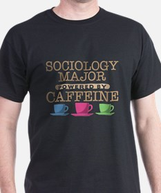 Sociology Major Powered by Caffeine T-Shirt