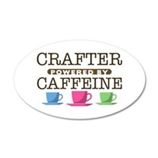 Crafter Powered by Caffeine 38.5 x 24.5 Oval Wall