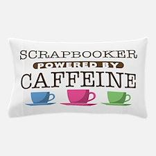 Scrapbooker Powered by Caffeine Pillow Case