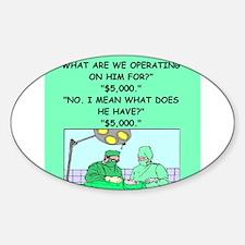 Doctor joke Sticker (Oval)