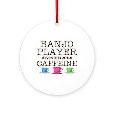 Banjo PLayer Powered by Caffeine Round Ornament
