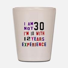 30 Birthday Designs Shot Glass