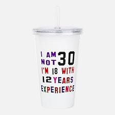 30 Birthday Designs Acrylic Double-wall Tumbler