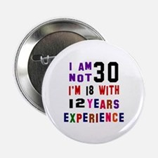 "30 Birthday Designs 2.25"" Button"