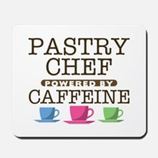 Pastry Chef Powered by Caffeine Mousepad