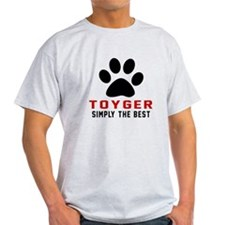 Toyger Simply The Best Cat Designs T-Shirt