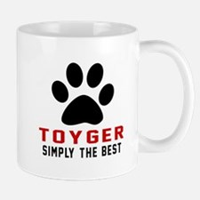 Toyger Simply The Best Cat Designs Mug