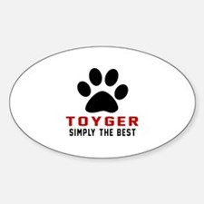 Toyger Simply The Best Cat Designs Decal
