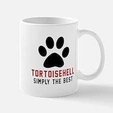 Tortoisehell Simply The Best Cat Design Mug