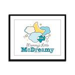 Mommy's Little McDreamy Framed Panel Print
