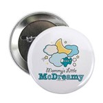 Mommy's Little McDreamy Button