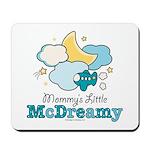 Mommy's Little McDreamy Mousepad