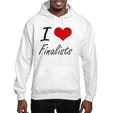 I love Finalists Jumper Hoody