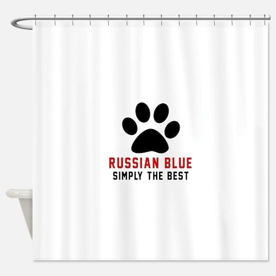 Russian Blue Simply The Best Cat De Shower Curtain