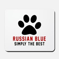 Russian Blue Simply The Best Cat Designs Mousepad