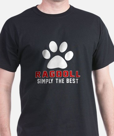 Ragdoll Simply The Best Cat Designs T-Shirt