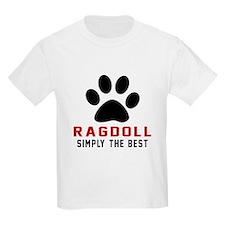 Ragdoll Simply The Best Cat Des T-Shirt