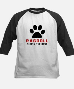 Ragdoll Simply The Best Cat D Tee