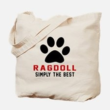 Ragdoll Simply The Best Cat Designs Tote Bag