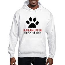Ragamuffin Simply The Best Cat D Hoodie