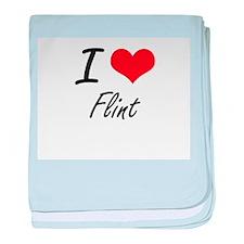 I love Flint baby blanket