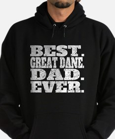 Best Great Dane Dad Ever Hoodie
