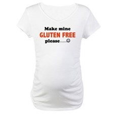 Make mine GLUTEN FREE please. Shirt