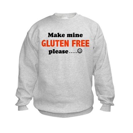 Make mine GLUTEN FREE please. Kids Sweatshirt