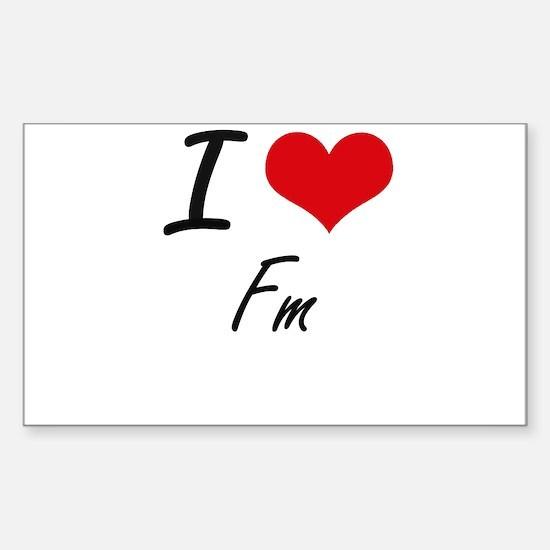 I love Fm Decal