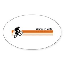 Born to ride - BMX design Oval Decal