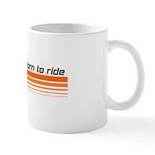 Born to ride - BMX design Mug