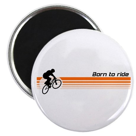 Born to ride - BMX design Magnet