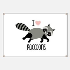 I Love Raccoons Banner