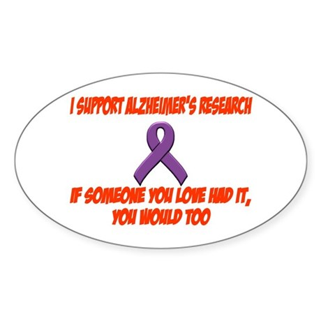 I support alzheimer's research Oval Sticker
