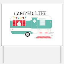 Camper Life Yard Sign