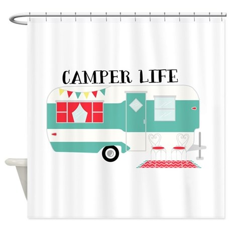 Perfect Camper Life Shower Curtain