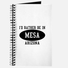 I'd Rather Be in Mesa, Arizon Journal