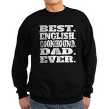 Best English Coonhound Dad Ever Sweatshirt