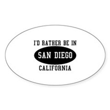 I'd Rather Be in Sand Diego, Oval Decal
