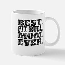 Best Pit Bull Mom Ever Mugs