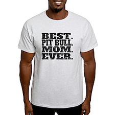Best Pit Bull Mom Ever T-Shirt