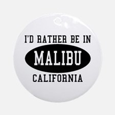 I'd Rather Be in Malibu, Cali Ornament (Round)
