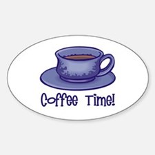 Coffee Time! Oval Decal