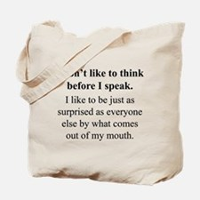 Think before I Speak Tote Bag