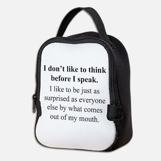 Think before I Speak Neoprene Lunch Bag