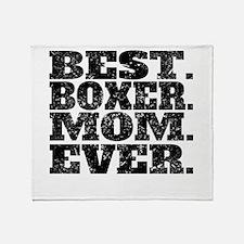 Best Boxer Mom Ever Throw Blanket