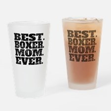Best Boxer Mom Ever Drinking Glass