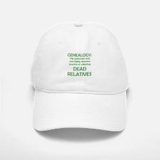 Dead Relatives Baseball Baseball Cap