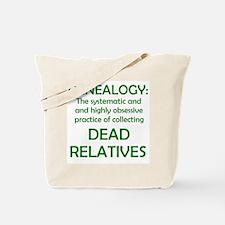 Dead Relatives Tote Bag