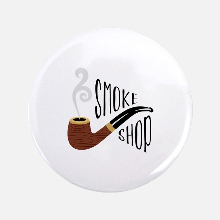 Smoke Shop Button